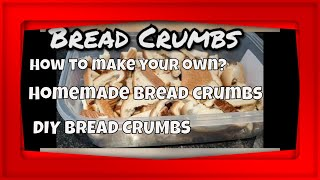 HOW TO MAKE YOUR OWN BREAD CRUMBS AT HOME/DIY BREADCRUMBS/EASY AND QUICK BREADCRUMBS