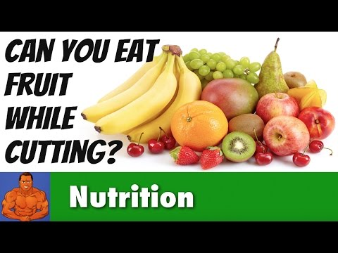 Can You EAT Fruit While Cutting Bodyfat ?