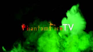 PhantomFire TV filler: Ghost green fog