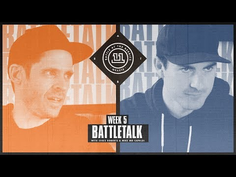 BATB 11 | Battletalk: Week 5 - with Mike Mo and Chris Roberts