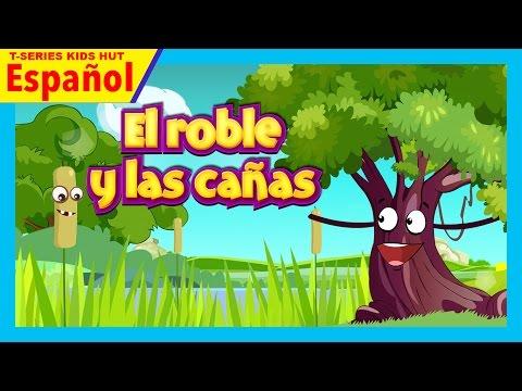 infantiles historias || El roble y las cañas - cuentos morales para niños