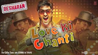 Besharm - Besharam Full Song Love Ki Ghanti (Audio) | Ranbir Kapoor, Pallavi Sharda