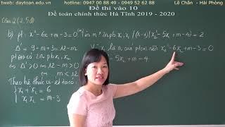 Giải đề toán chính thức vào 10 Hà Tĩnh 2019