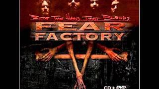 Watch Fear Factory Bite The Hand That Bleeds video