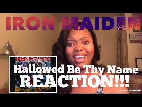 Iron Maiden- Hallowed Be Thy Name REACTION!!!