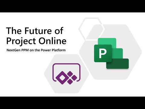 The Future of Project Online: NextGen PPM on the Power Platform