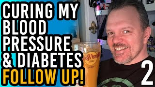 How I'm Curing My Diabetes & High Blood Pressure, Juicing - A Follow Up