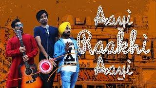 Aayi Raakhi Aayi | Raga and Double S'(D18) ft M Jeet Singh | New Hindi Raksha Bandhan Song 2017