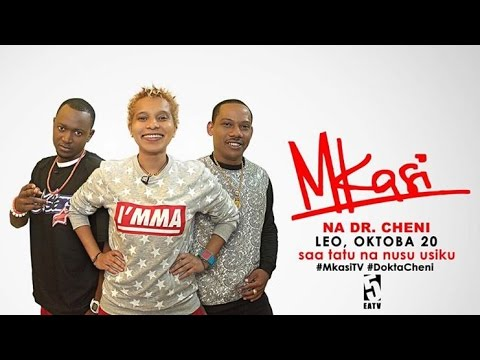 Mkasi Promo With Dr. Cheni