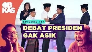 Debat Presiden Gak Asik | OBROLAN KULKAS | Eps.137