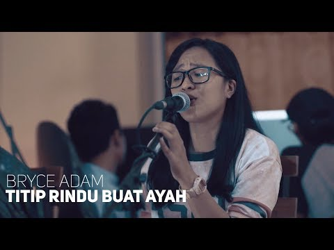 Download Ebiet G ade - Titip Rindu Buat Ayah | Bryce Adam Cover Mp4 baru