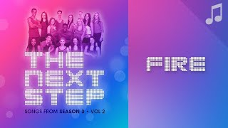 """Fire"" - 🎵 Songs from The Next Step 🎵"