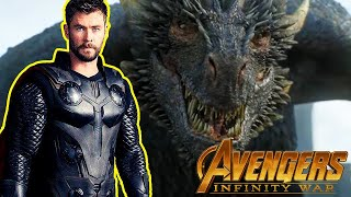 There Were Nearly Dragons In Avengers: Infinity War