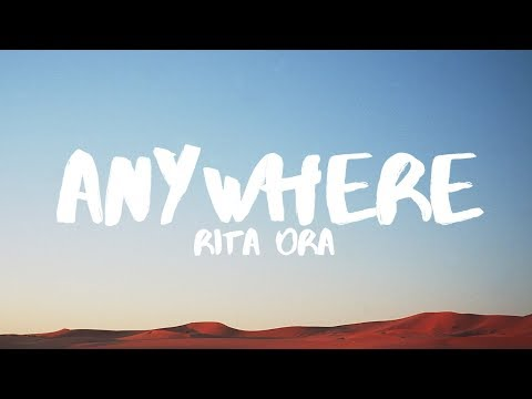 Download Lagu Rita Ora - Anywhere (Lyrics) MP3 Free