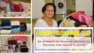 Folding the Indian Clothes made easy - The Konmari Way
