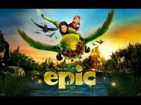 EPIC 3D – Official Trailer HD