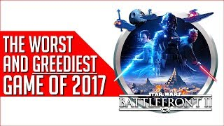How EA Created An Utter Abomination (Star Wars: Battlefront II Review)