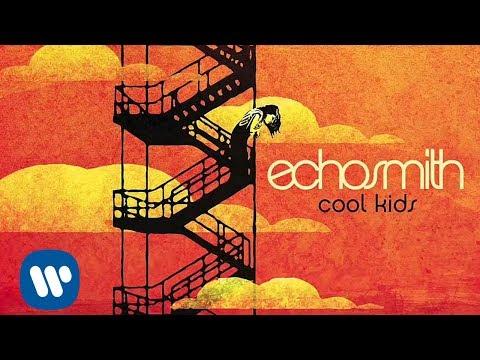 Echosmith - Cool Kids (Radio Edit) [Official Audio Video]