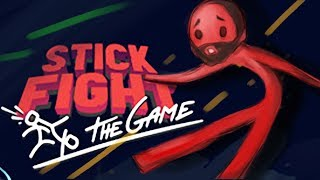 WHY DOES THIS ANGER ME SO?!? | Stick Fight: The Game Part 1