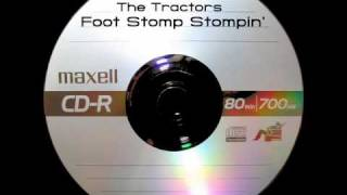Watch Tractors Foot Stomp Stompin