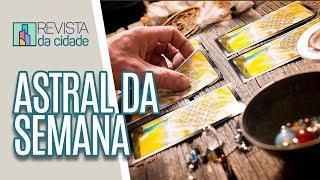 Energia da Semana, Previsão dos Signos e Tarot - Revista da Cidade (19/08/19)