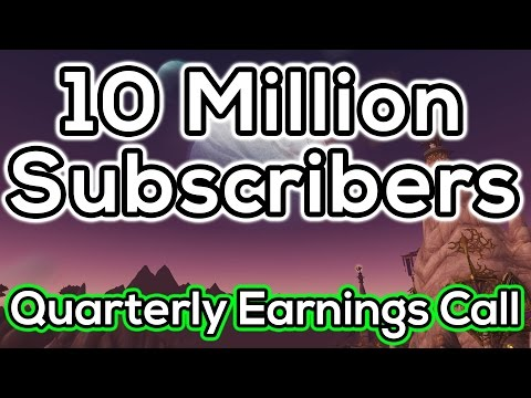 WoW Retains 10 Million Subscribers - WoW News & Discussion - Q4 Earnings Call