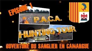 PACA Hunting Tour : 1er épisode