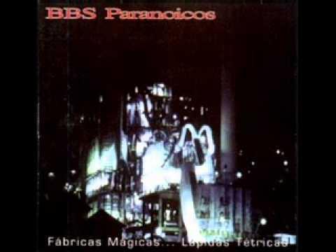 Bbs Paranoicos - Quiero Irme De Aquí