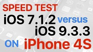 iPhone 4S : iOS 7.1.2 vs iOS 9.3.3 Final Release Build 13G34