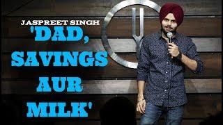 Download Dad,Savings aur Milk | Jaspreet Singh Stand-Up Comedy 3Gp Mp4