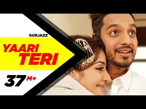Yaari Teri  | Gurjazz  | Latest Punjabi Video Download
