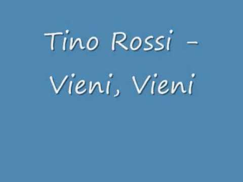 Paroles Vieni...Vieni... - Tino Rossi
