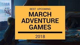 Adventure Games | March 2018