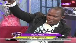 Tukuza show: Solomon Mkubwa live on the show