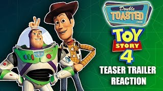 TOY STORY 4 TEASER TRAILER REACTION - Double Toasted Reviews