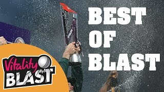 Best Of Blast Catches, Sixes, Fielding, Moments | Vitality T20 Blast Finals Day 2018