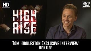 Tom Hiddleston High Rise Exclusive Interview