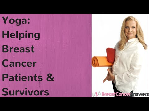 Yoga: Helping Breast Cancer Patients & Survivors