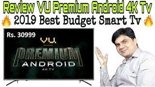 Review VU Premium Android 4K Tv -  2019 Best Budget Smart Tv