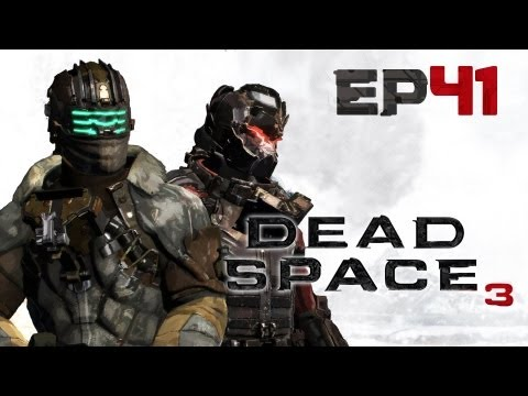 Dead Space 3 Co-op w/Chris & Josh Ep.41 - Chasing Danik