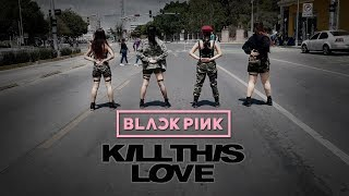 [KPOP IN PUBLIC CHALLENGE  MÉXICO] BLACKPINK (블랙핑크) - Kill This Love [Dance Cover by Skill Dance]