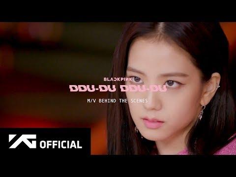 BLACKPINK - '뚜두뚜두 (DDU-DU DDU-DU)' M/V MAKING FILM