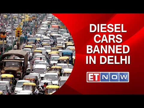 Diesel Cars BANNED in Delhi
