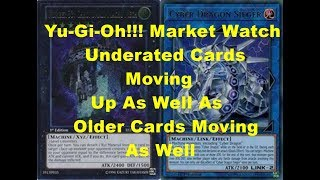 Yu-Gi-Oh!!! Market Watch Underated Cards Moving Up As Well As Older Cards Moving As Well