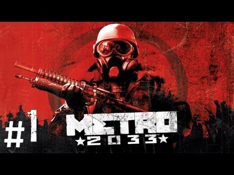 Прохождение Metro 2033 - часть 1 (Пролог)