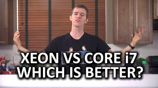 Intel Core i7 vs Xeon