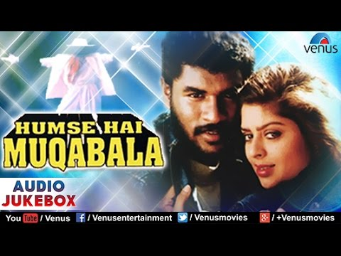 Hum Se Hai Muqabala Audio Jukebox | Parbhu Deva Nagma |