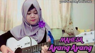 download lagu Ayang - Ayang Mahesa Cover Gitar Cord & gratis