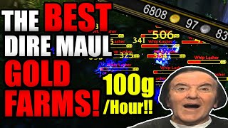 TOP 5 DIRE MAUL GOLD FARMS! You Wont BELIEVE How Much Gold You Can Make In DM!