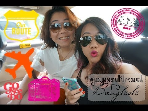 #joyceniktravel to Bangkok || 19th to 22nd April 2014